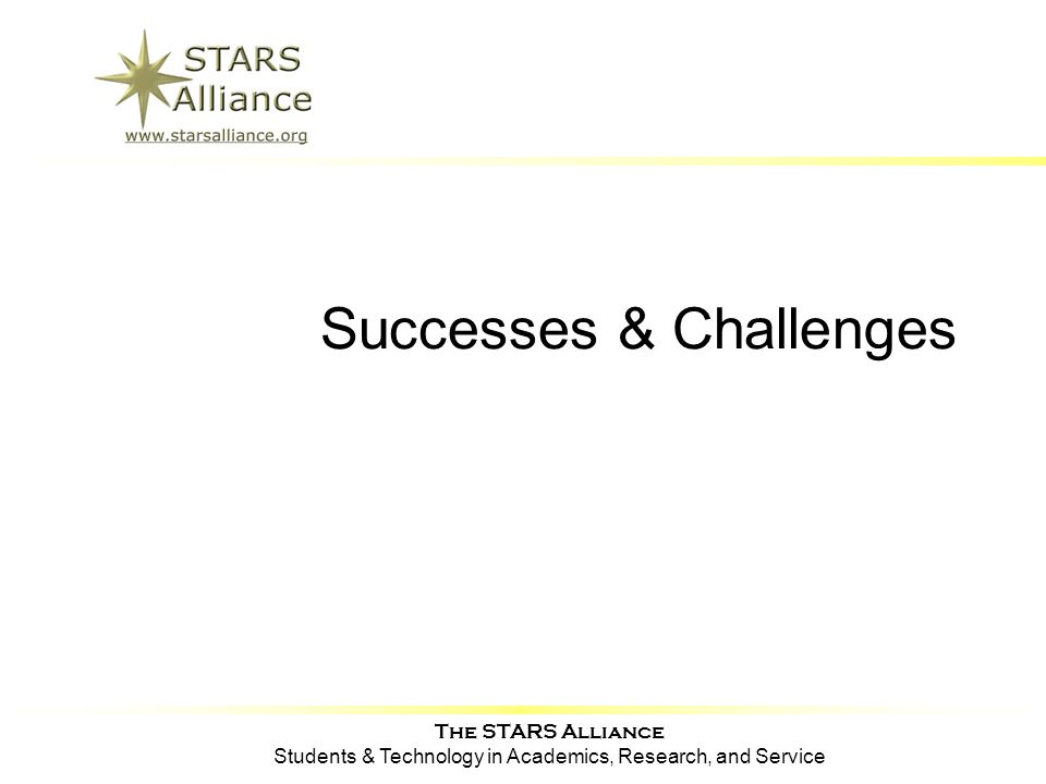 The STARS Alliance Students & Technology in Academics, Research, and Service Successes & Challenges