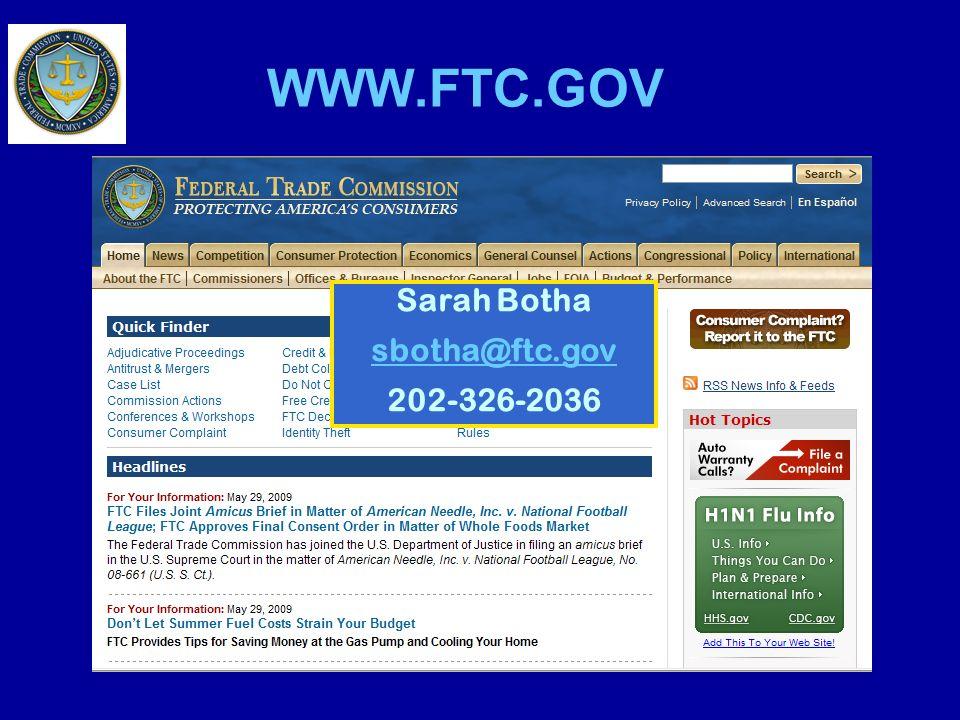 WWW.FTC.GOV Sarah Botha sbotha@ftc.gov 202-326-2036