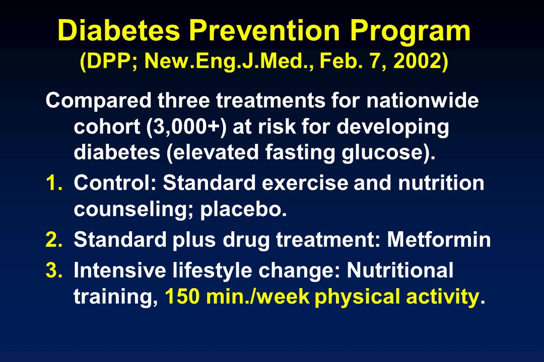 Diabetes Prevention Program (DPP; New.Eng.J.Med., Feb.
