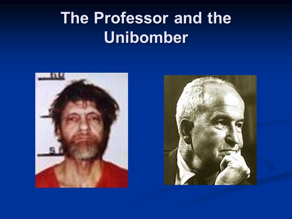The Professor and the Unibomber