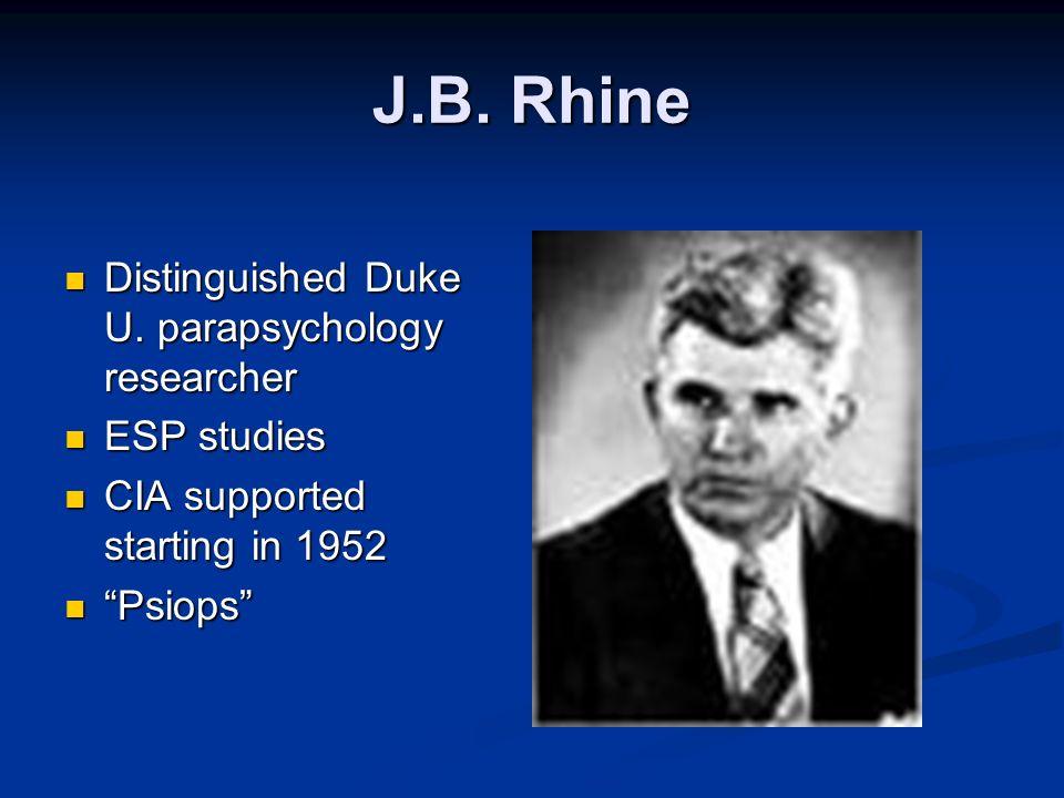 J.B. Rhine Distinguished Duke U. parapsychology researcher Distinguished Duke U.