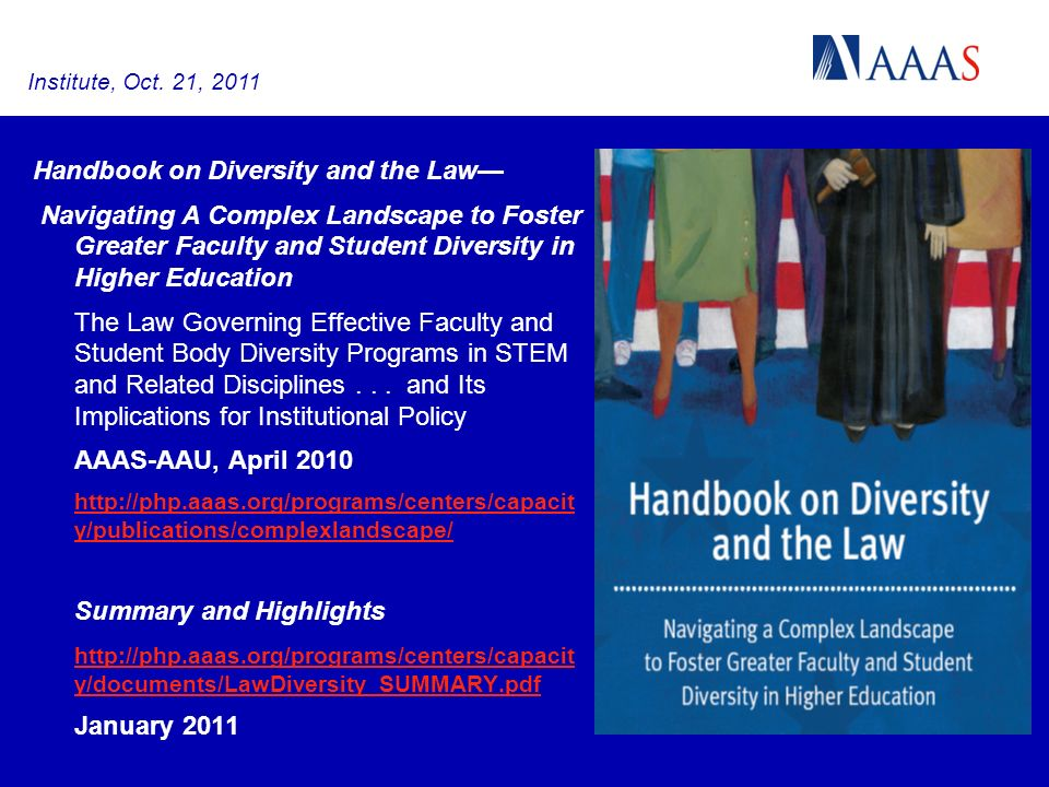 Handbook on Diversity and the Law Navigating A Complex Landscape to Foster Greater Faculty and Student Diversity in Higher Education The Law Governing Effective Faculty and Student Body Diversity Programs in STEM and Related Disciplines...