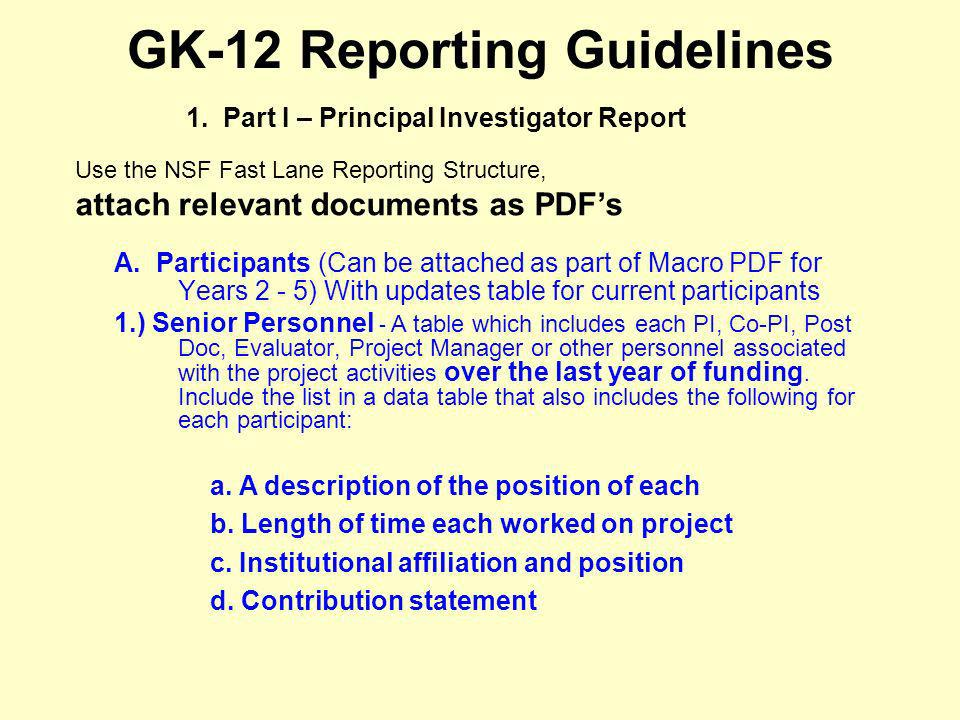 GK-12 Reporting Guidelines A. Participants (Can be attached as part of Macro PDF for Years 2 - 5) With updates table for current participants 1.) Seni