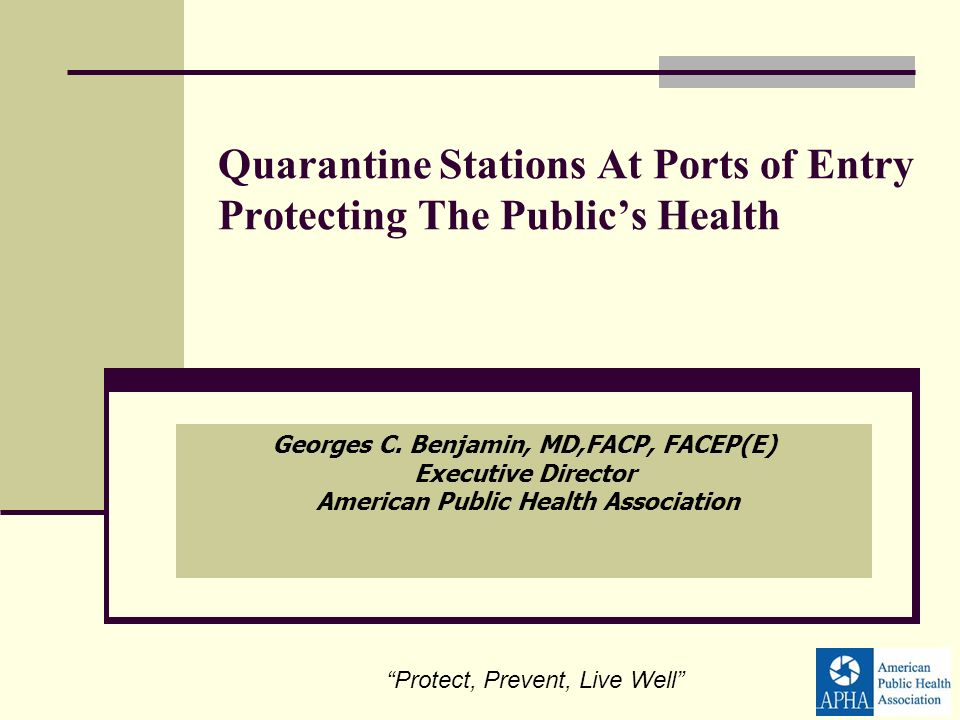 Quarantine Stations At Ports of Entry Protecting The Publics Health Georges C.