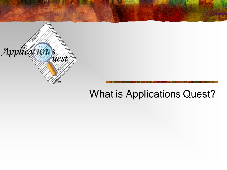 What is Applications Quest