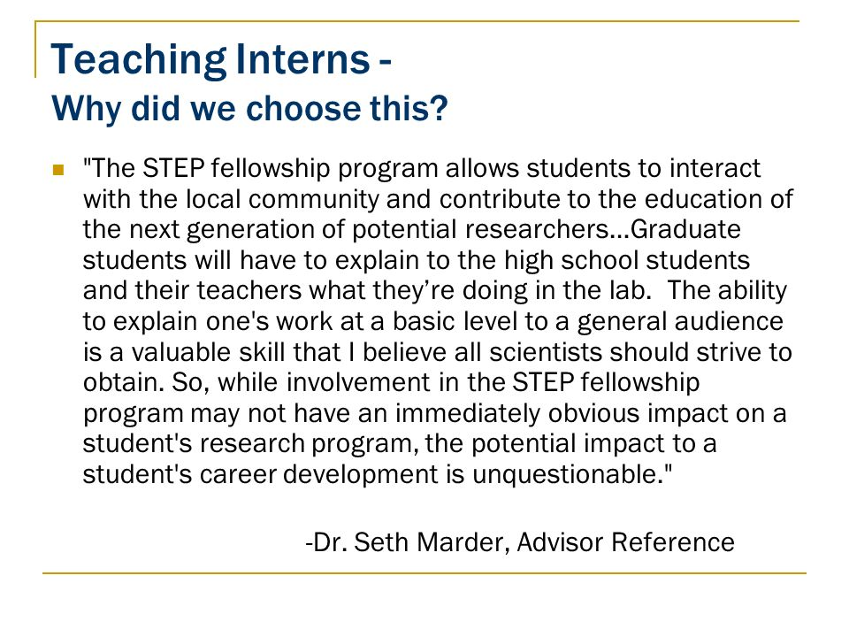 Teaching Interns - Why did we choose this?