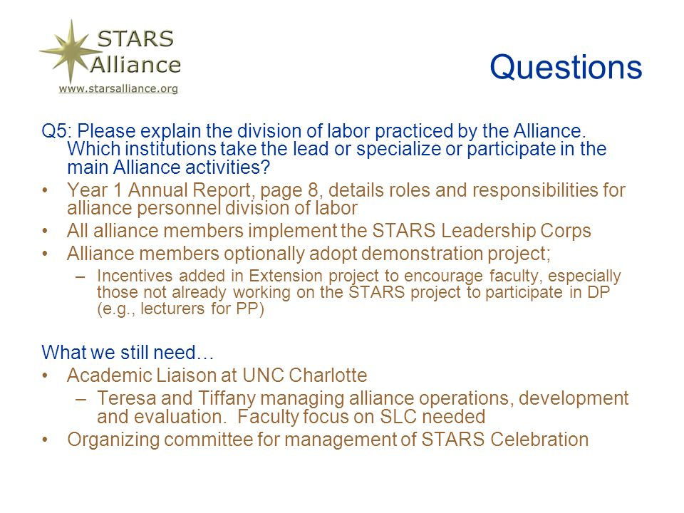 Questions Q5: Please explain the division of labor practiced by the Alliance.