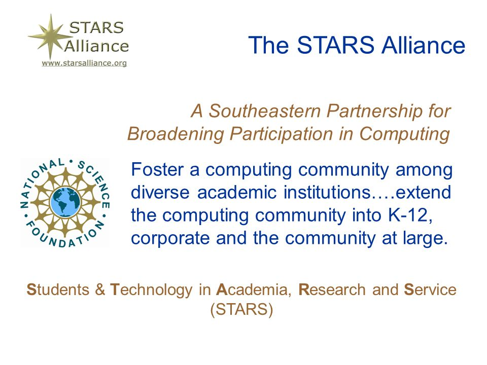 Foster a computing community among diverse academic institutions….extend the computing community into K-12, corporate and the community at large.