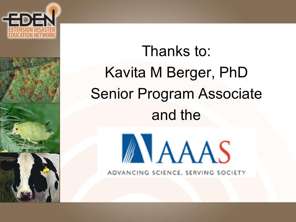 Thanks to: Kavita M Berger, PhD Senior Program Associate and the