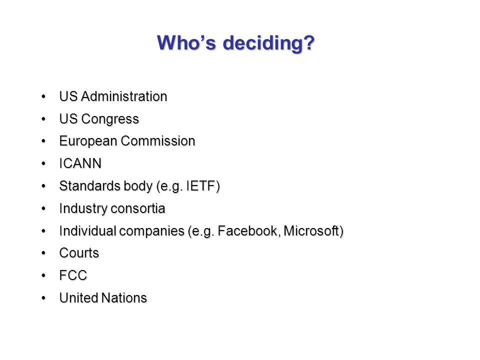 Whos deciding.
