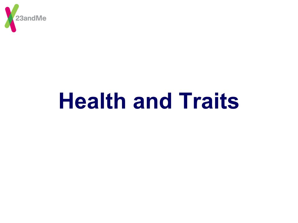 Health and Traits