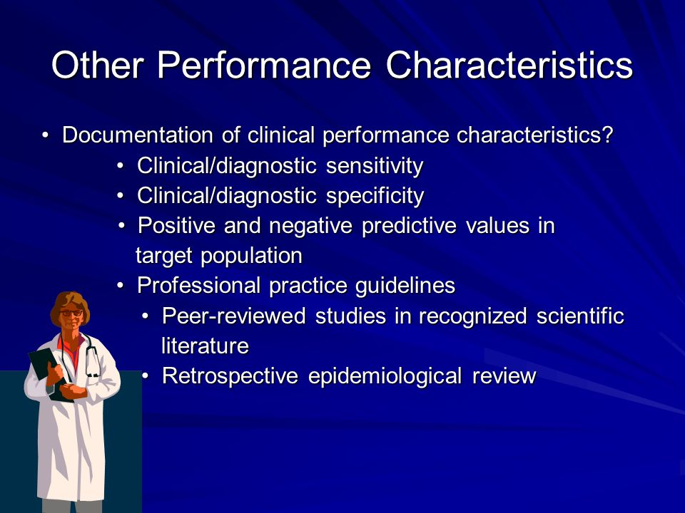 Other Performance Characteristics Documentation of clinical performance characteristics.
