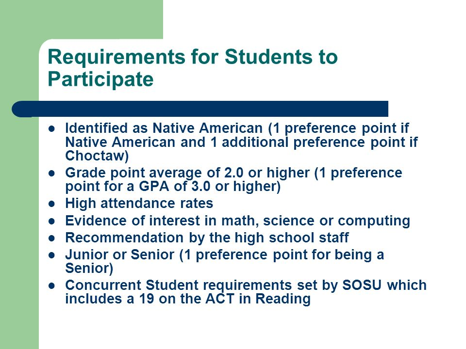 Requirements for Students to Participate Identified as Native American (1 preference point if Native American and 1 additional preference point if Cho