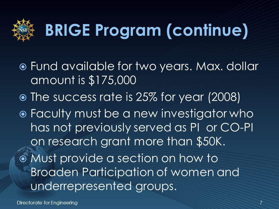 BRIGE Program (continue) Fund available for two years.