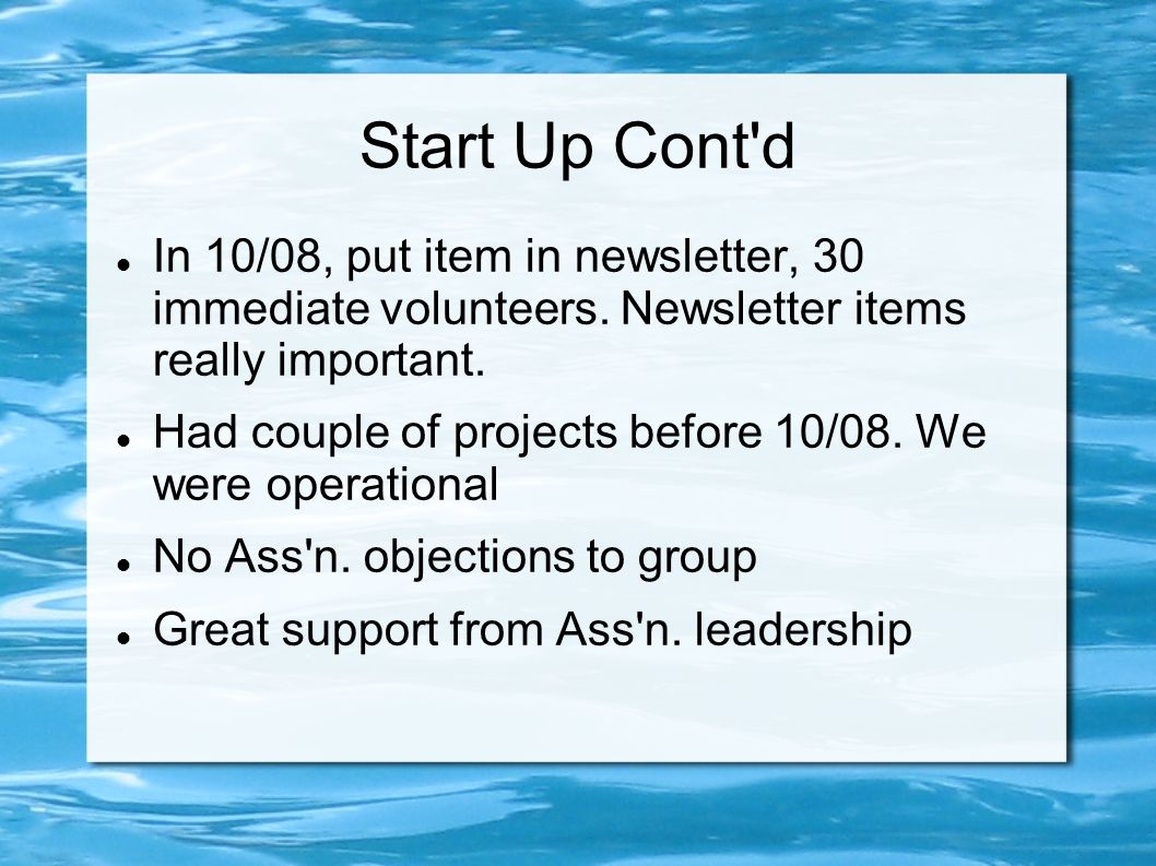 Projects and Achievements Easier to get volunteers than to get work Many Projects in discussion stage.