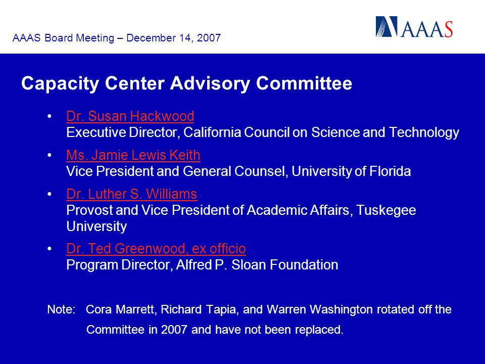 AAAS Board Meeting – December 14, 2007 Capacity Center Advisory Committee Dr.