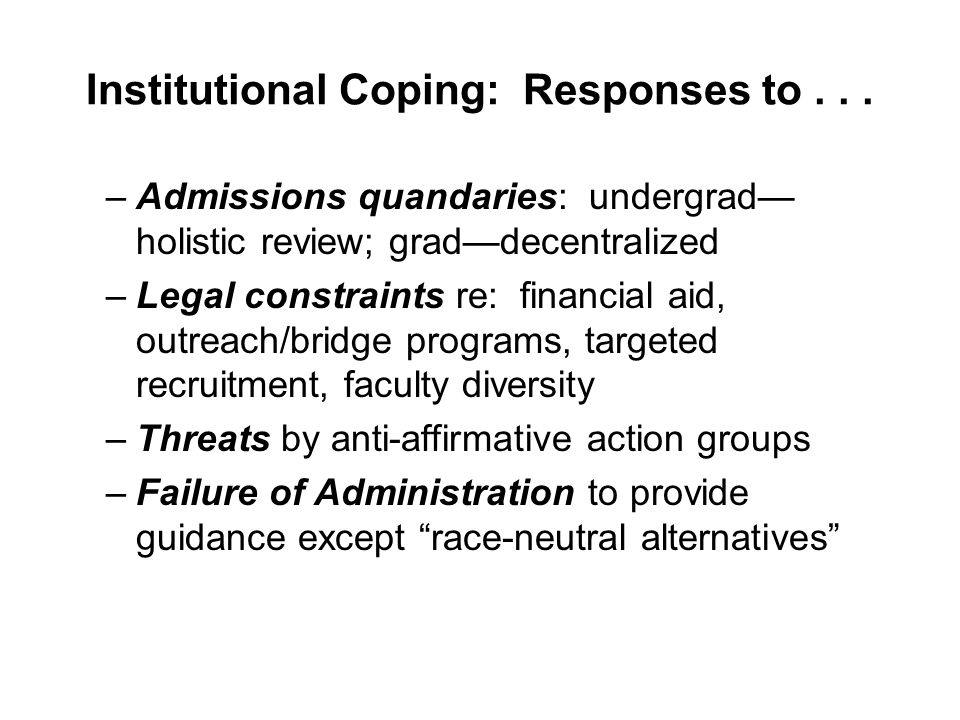 Institutional Coping: Responses to...