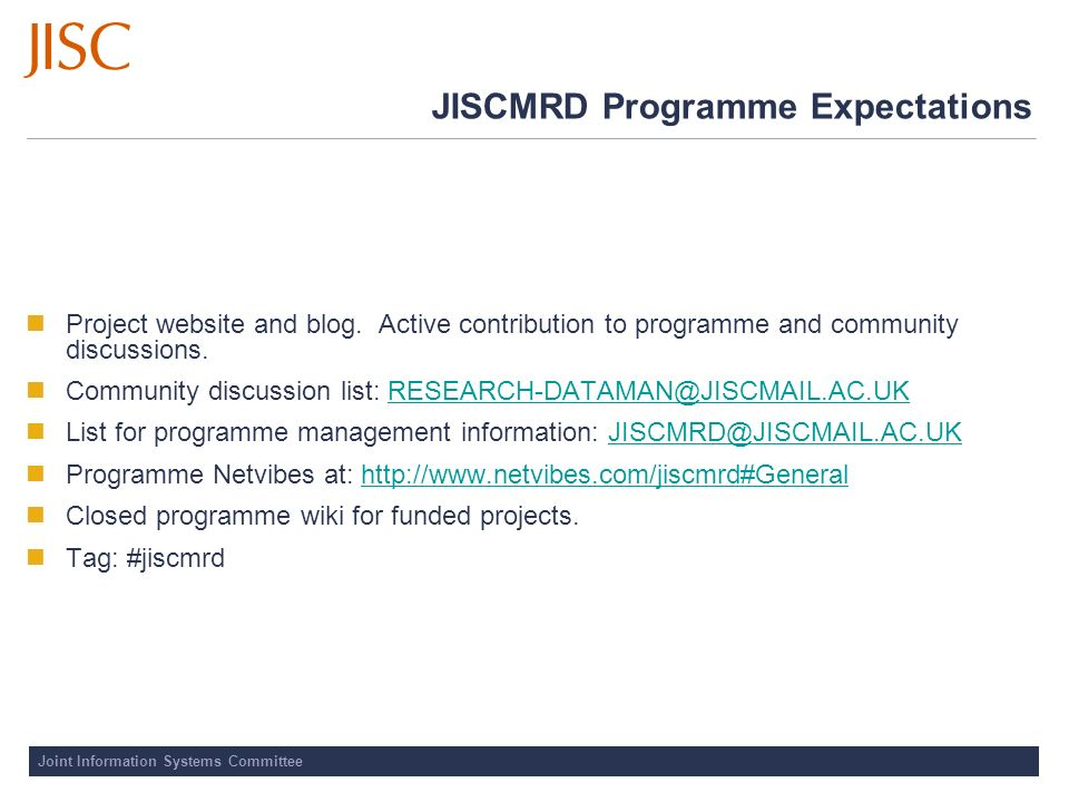 Joint Information Systems Committee JISCMRD Programme Expectations Project website and blog.