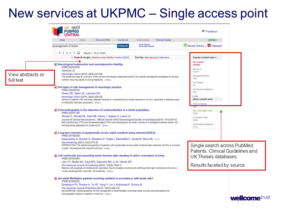 New services at UKPMC – Single access point Single search across PubMed, Patents, Clinical Guidelines and UK Theses databases.