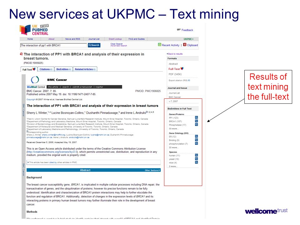 New services at UKPMC – Text mining Results of text mining the full-text