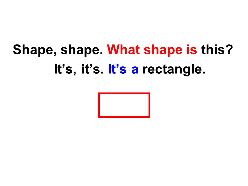 Shape, shape. What shape is this Its, its. Its a circle.