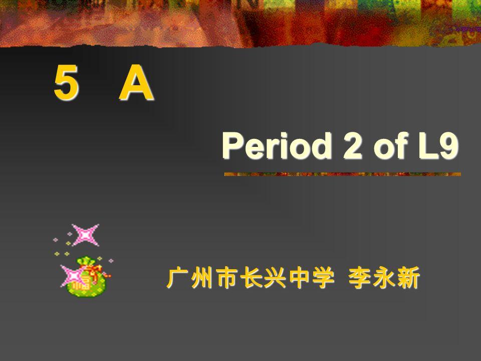 5 A Period 2 of L9