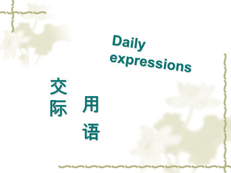 Daily expressions