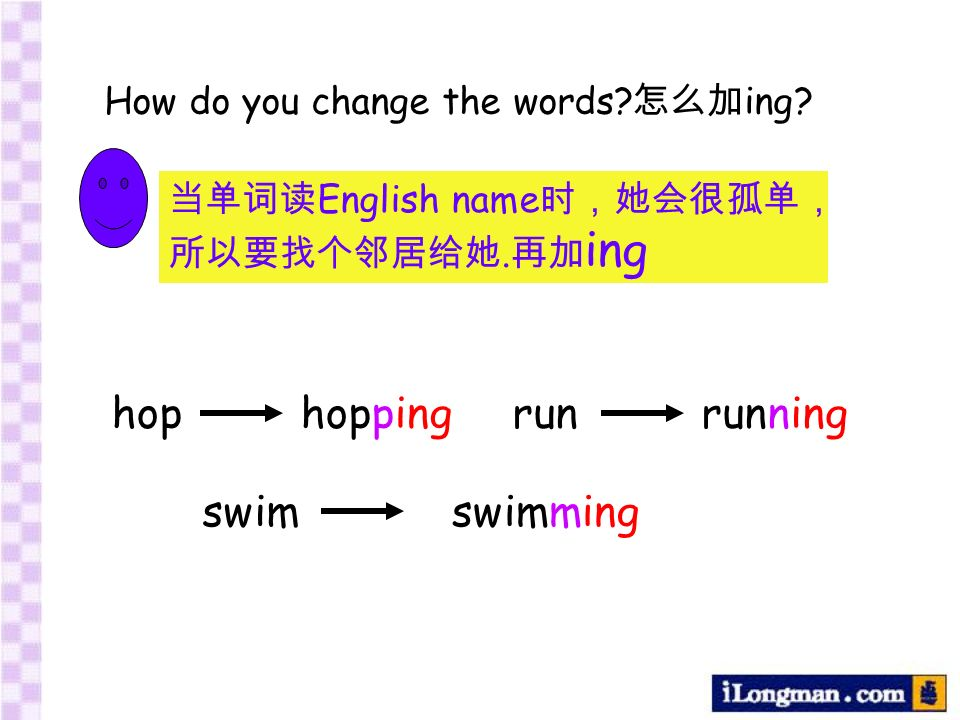 How do you change the words? ing? naughty e e ing close closing makemaking dancedancing