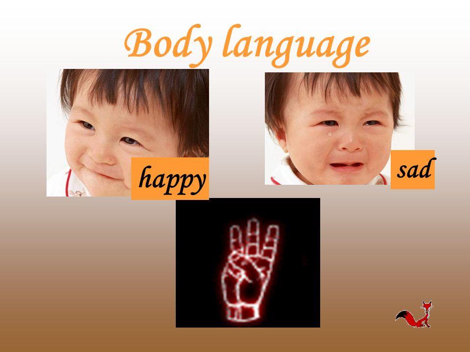 Body language happy sad