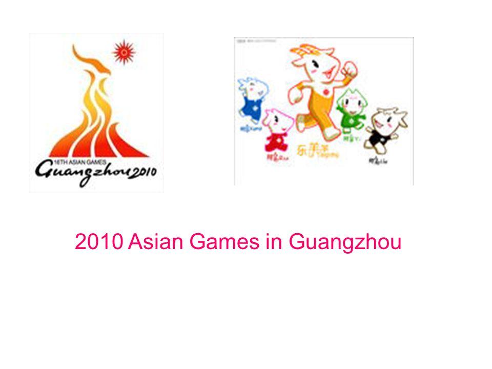 2010 Asian Games in Guangzhou