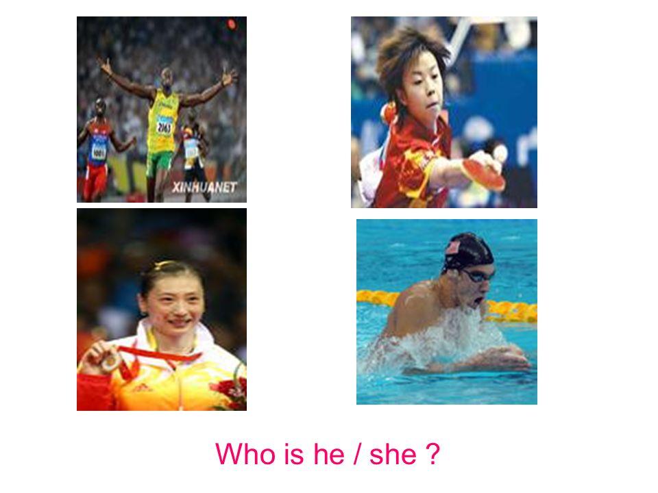 Who is he / she