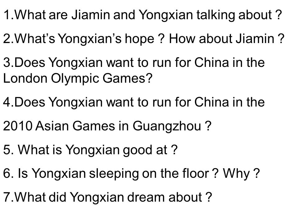 1.What are Jiamin and Yongxian talking about . 2.Whats Yongxians hope .