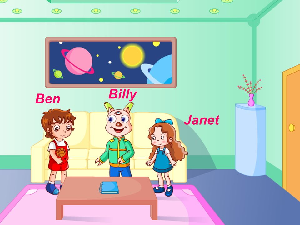 Janet Billy Ben