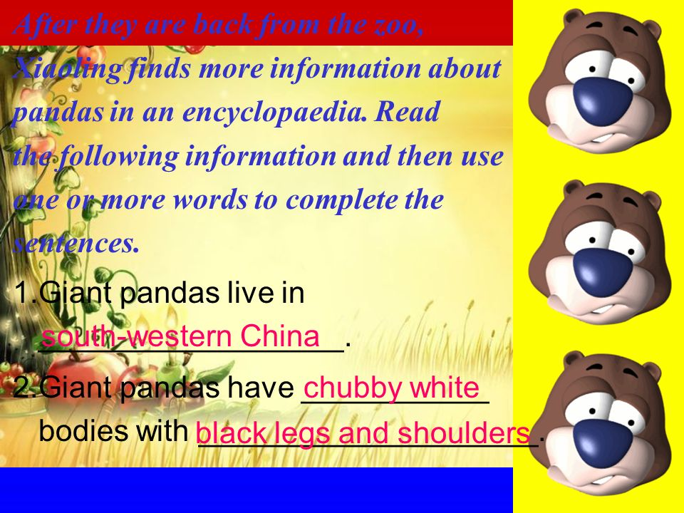 After they are back from the zoo, Xiaoling finds more information about pandas in an encyclopaedia.