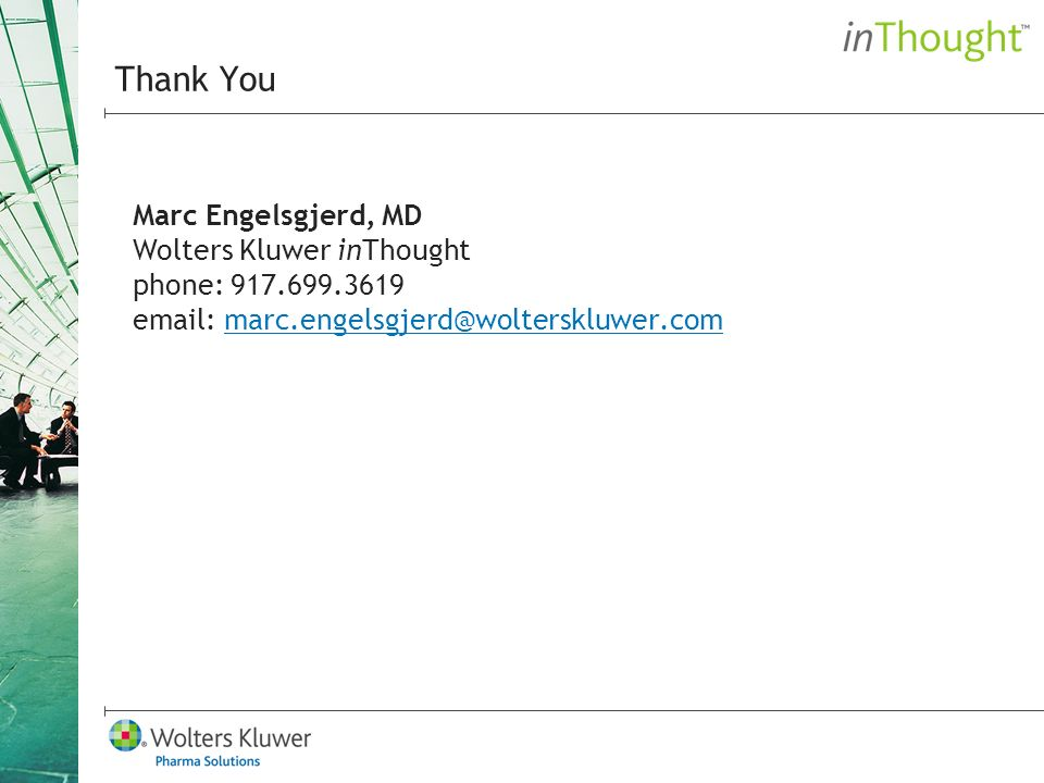 Marc Engelsgjerd, MD Wolters Kluwer inThought phone: Thank You