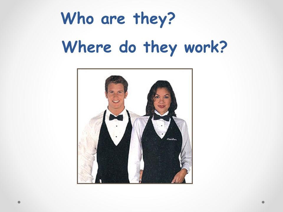 Who are they? Where do they work?