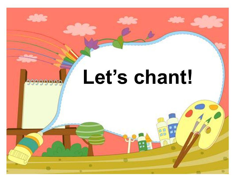 Lets chant!