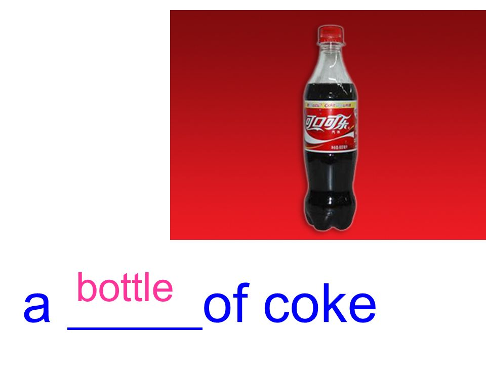 a of coke bottle