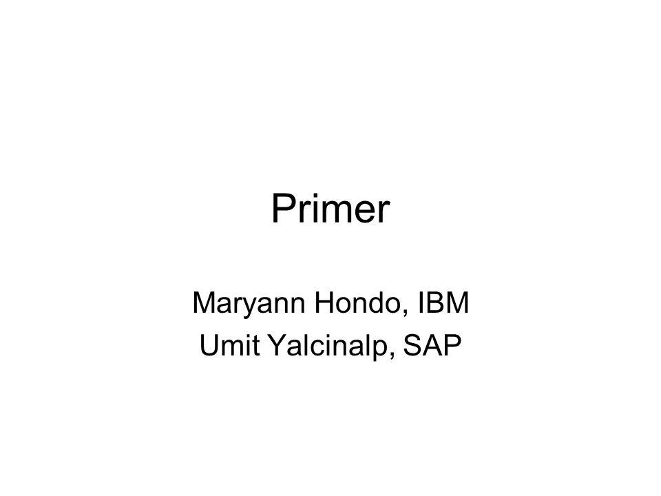 Primer Maryann Hondo, IBM Umit Yalcinalp, SAP