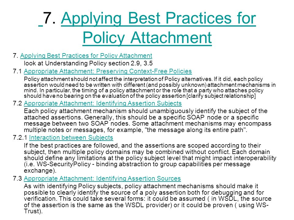 7. Applying Best Practices for Policy AttachmentApplying Best Practices for Policy Attachment 7.