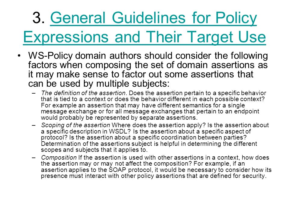 3. General Guidelines for Policy Expressions and Their Target UseGeneral Guidelines for Policy Expressions and Their Target Use WS-Policy domain autho