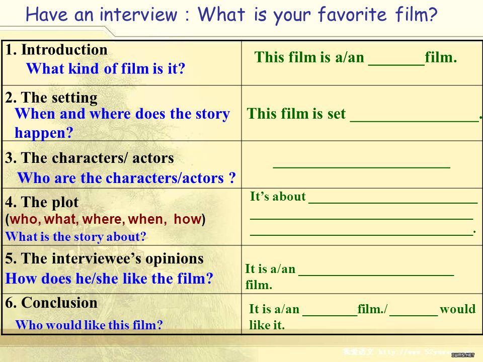 1. Introduction What kind of film is it? This film is a/an _______film. 2. The setting When and where does the story happen? This film is set ________