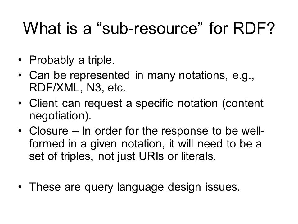 What is a sub-resource for RDF. Probably a triple.