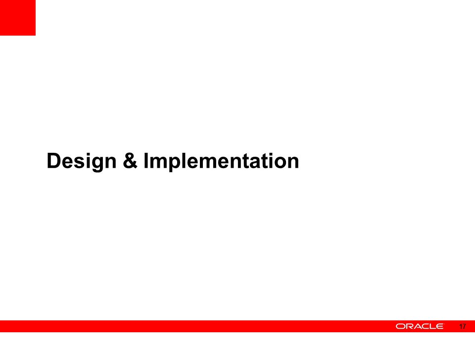 Design & Implementation 17