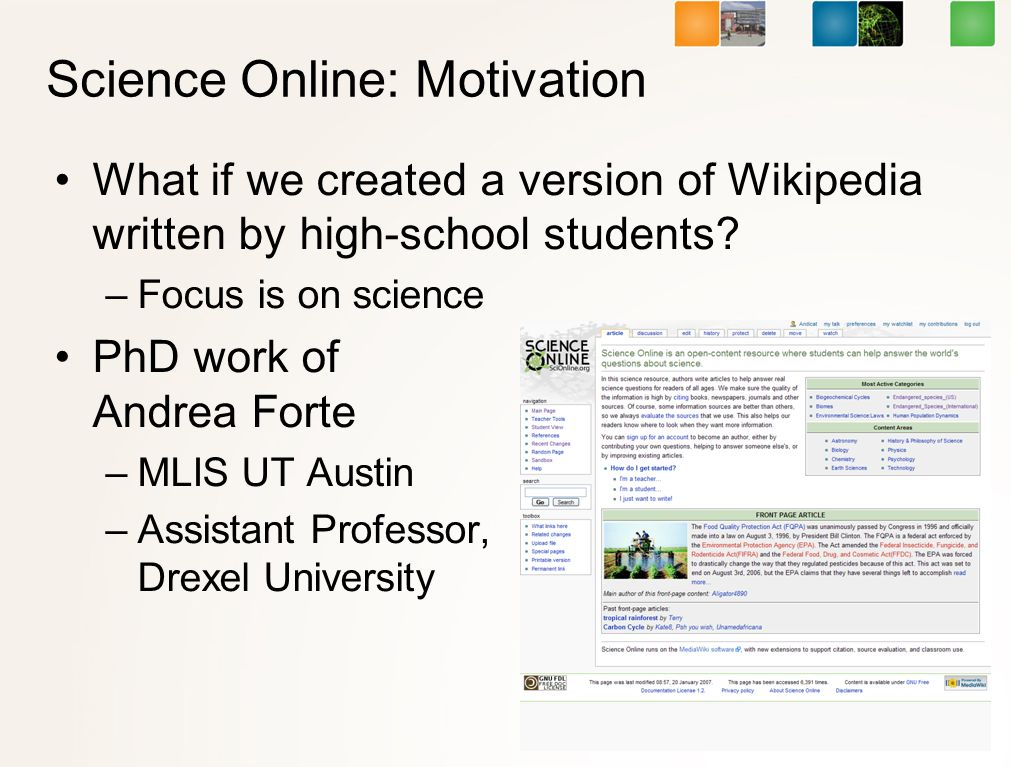 Science Online: Motivation What if we created a version of Wikipedia written by high-school students.