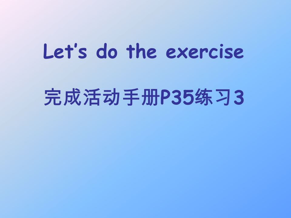 Lets do the exercise P35 3