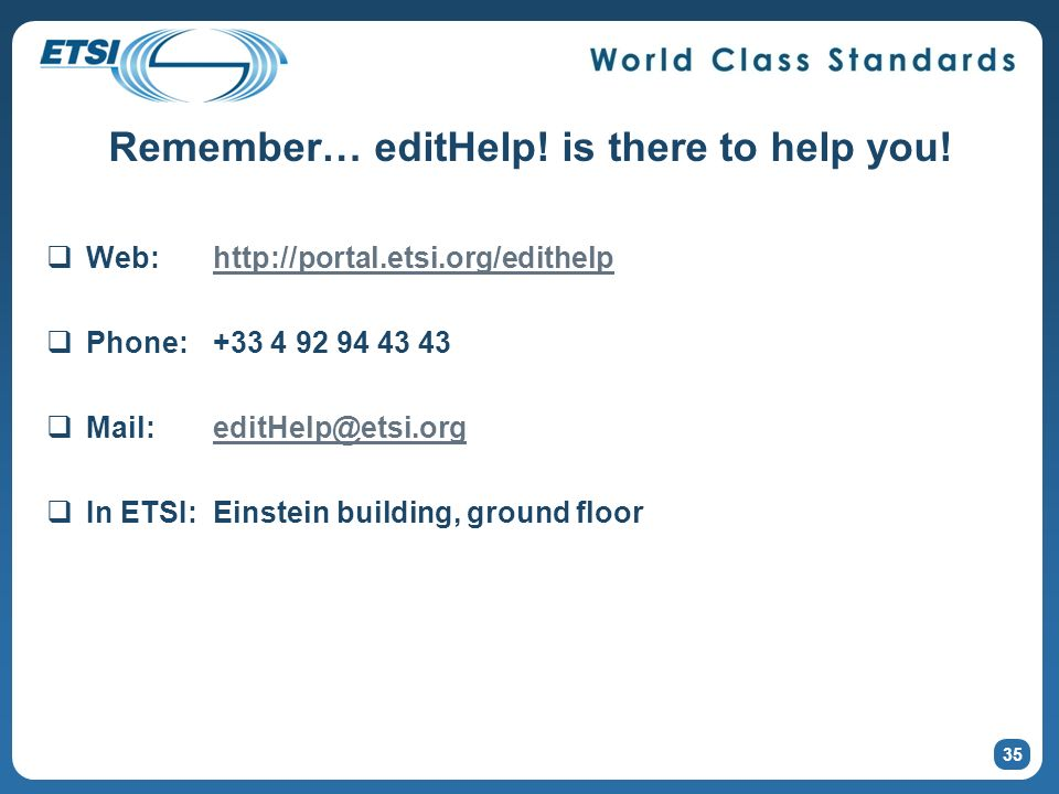 Remember… editHelp. is there to help you.