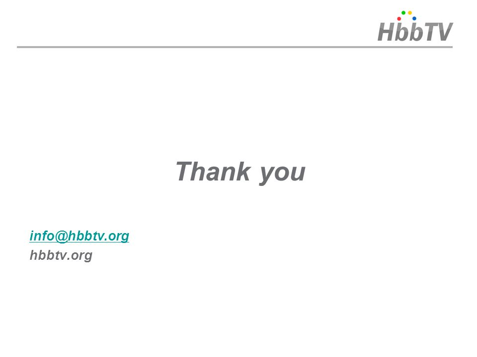 Thank you info@hbbtv.org hbbtv.org