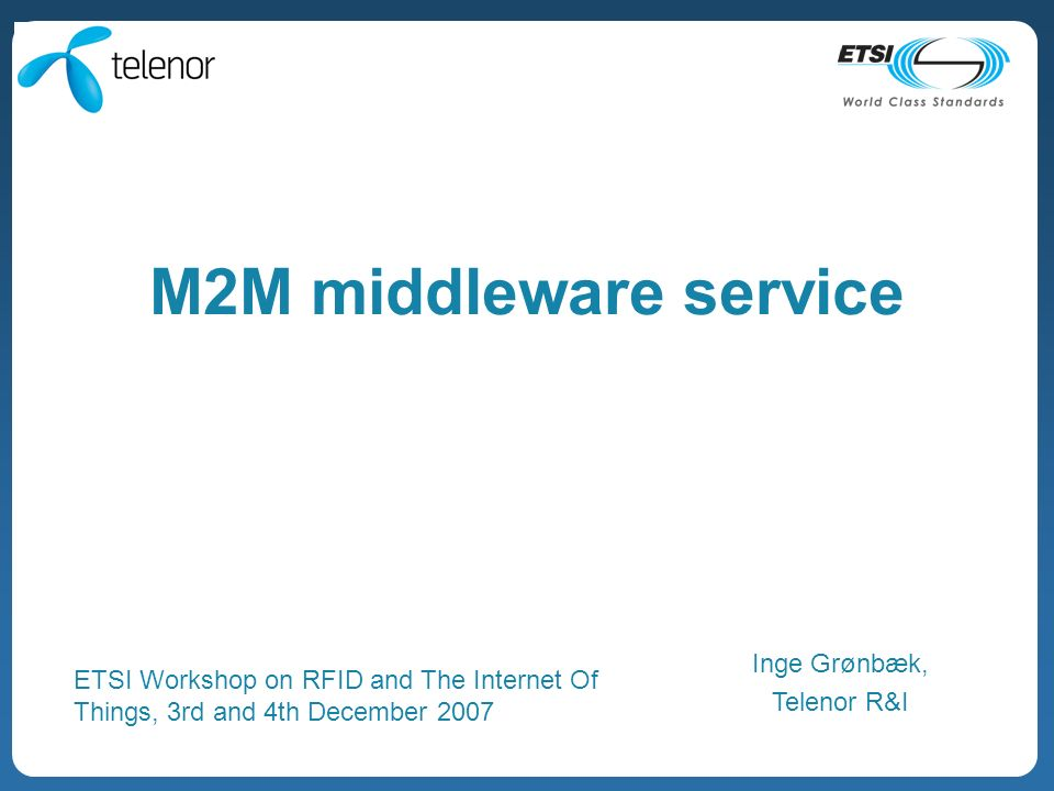 RFID and The Internet Of Things, ETSI, December 2007 12 Data-driven approach to API.