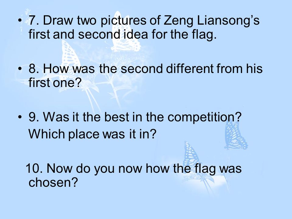 7. Draw two pictures of Zeng Liansongs first and second idea for the flag.